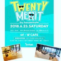【原宿】TWENTY MERIT 好きな事して生きたい20代集れ!